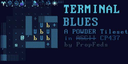 Terminal Blues - A POWDER Tileset in CP437