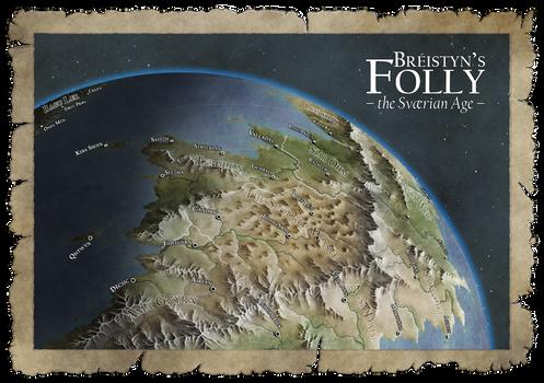 Breistyn's Folly - the Svaerian Age by Caenwyr