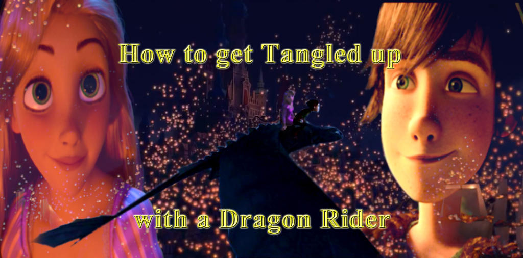 How to Tangled up with a Dragon Rider Poster