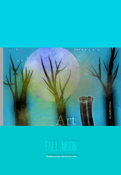Full moonlight  by Spideecartoon
