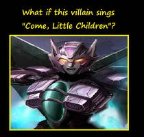 What if Slipstream sang Come little children
