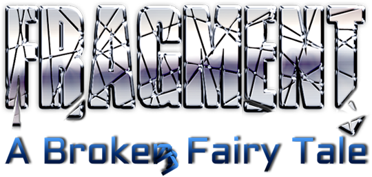 Fragment: A Broken Fairy Tale - Menu Title