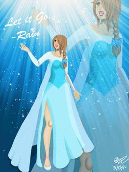 Rain as Elsa