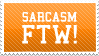 Sarcasm ftw stamp by Mikkandro