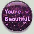 .:You're Beautiful:. by MyLastBlkRose