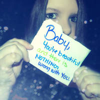 Baby you're Beautiful... by MyLastBlkRose
