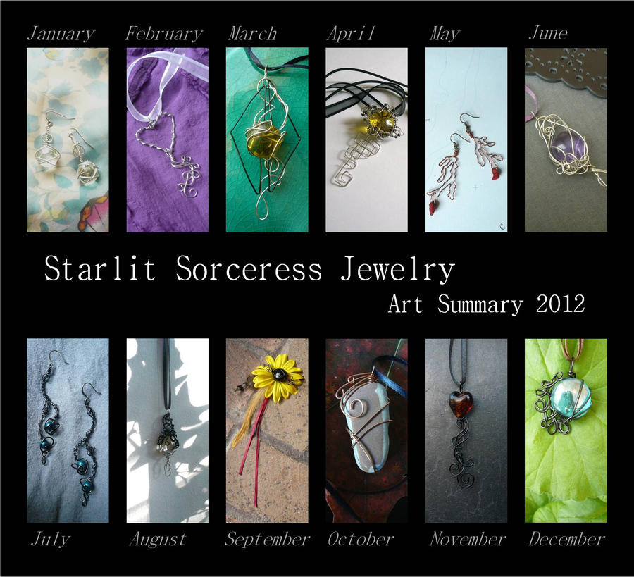 Starlit Sorceress Jewelry - Art Summary 2012