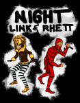 Night Link and Rhett