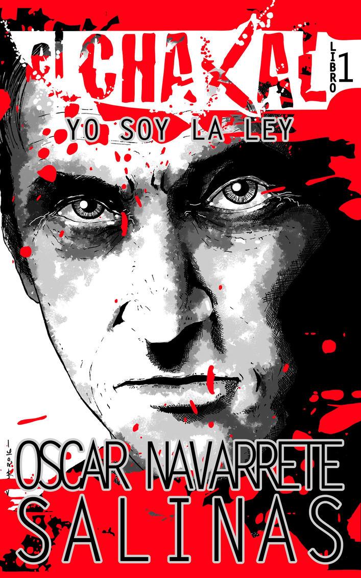El Chacal Libro 1: Yo Soy La Ley (Cover) by C-H-E-M-A