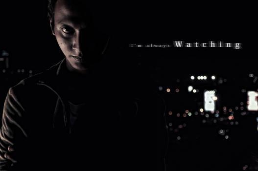 I'm Always Watching