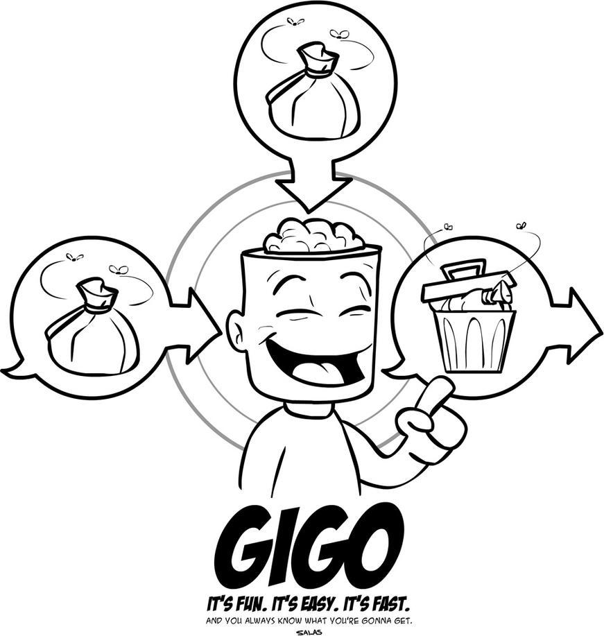 [Image: GIGO_by_RAMONSALAS.jpg]