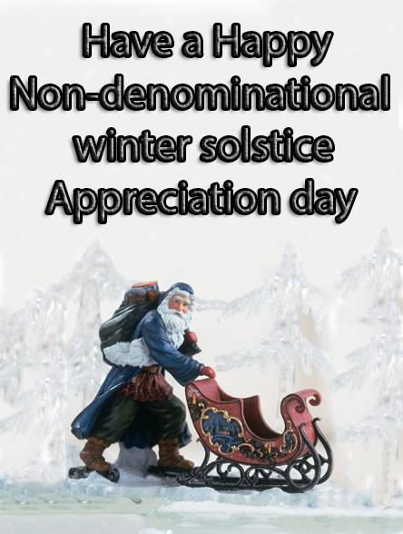 happy Non-Denominational Winter Solstice Appreciat by oi101