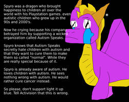 Spyro is Sad because of Autism Speaks.
