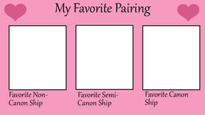 My Favorite Type of Pairing (BLANK MEME)