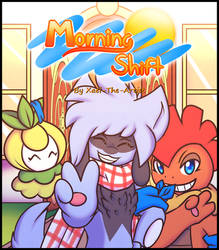 Morning shift Cover by Xael-The-Artist