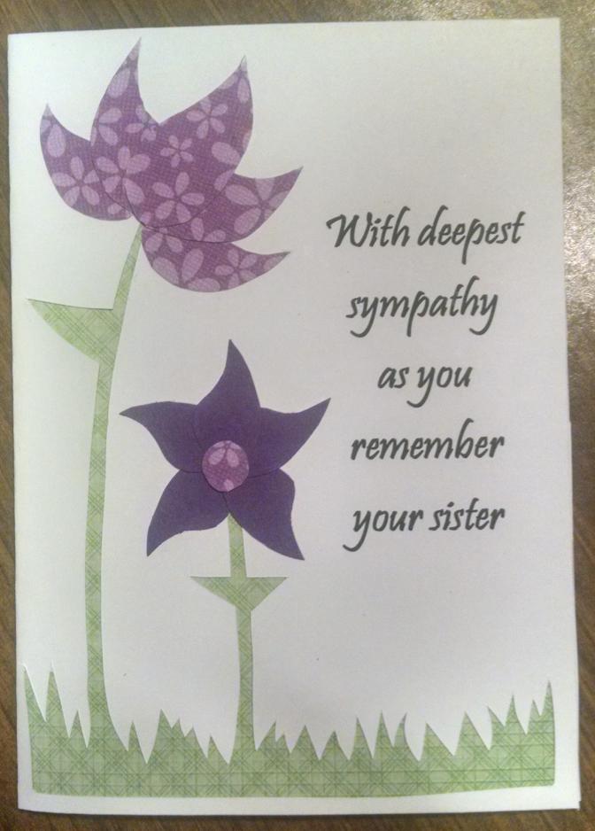 Sympathy Card Sister 2016 by Felisy