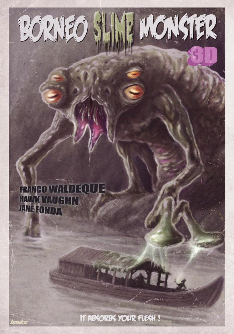 Borneo Slime Monster Poster by Vaghauk