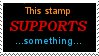 What does this stamp support? by YouHaveAShortMemory