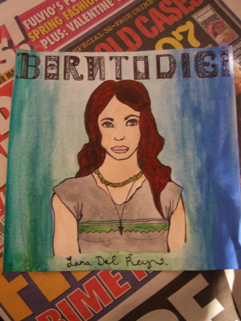 Born To Die by Lana Del Rey Album Cover by SeriphinaNuragamiBorn To Die Album Cover