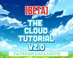 [THE CLOUD TUTORIAL V2 BETA] - PATREON EXCLUSIVE