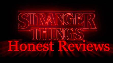 Honest Reviews Stranger Things thumbnail