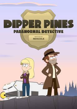 mdizzles Dipper Pines Paranormal Detective poster