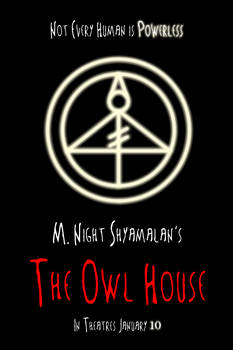 M. Night Shyamalan's The Owl House teaser poster