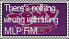 Stamp Request: Nothing wrong with liking MLP by LadyRebeccaStamps