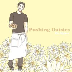 Pushing Daisies by taimosu