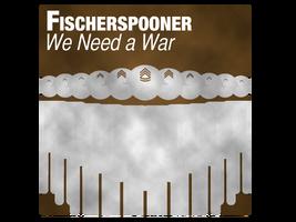 We Need A War by StevePaulMyers