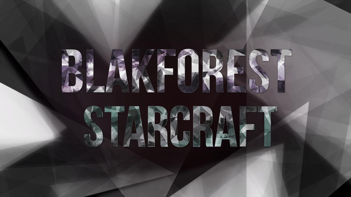Blakforest Starcraft Youtube/Twitch Banner by Aurrum