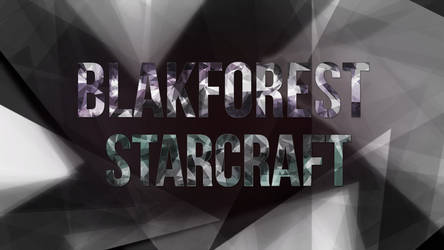 Blakforest Starcraft Youtube/Twitch Banner