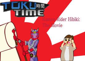 Toku Time - Kamen Rider Hibiki: The Movie by Ajustice90