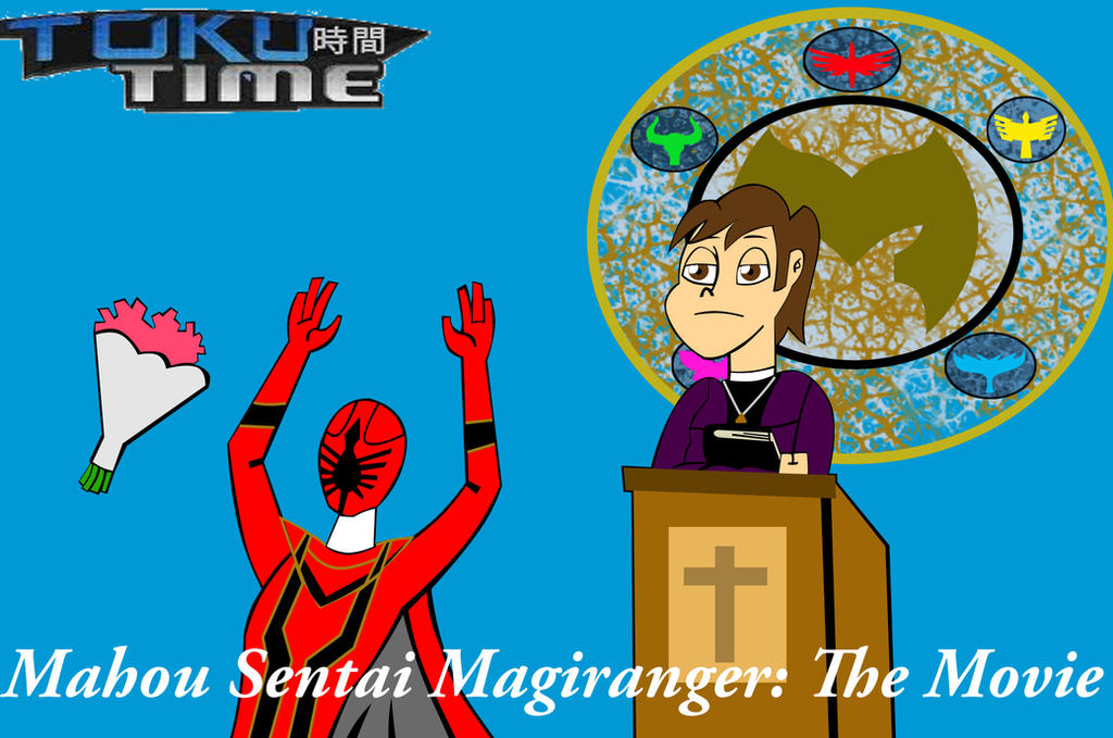 Toku Time Magiranger the Movie by HyperForceGo