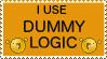 Dummy Logic Stamp by OneEyedValkyr