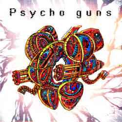 Psycho Guns CD cover by Ace0fredspades