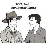 Well Hello Mr. Fancy Pants