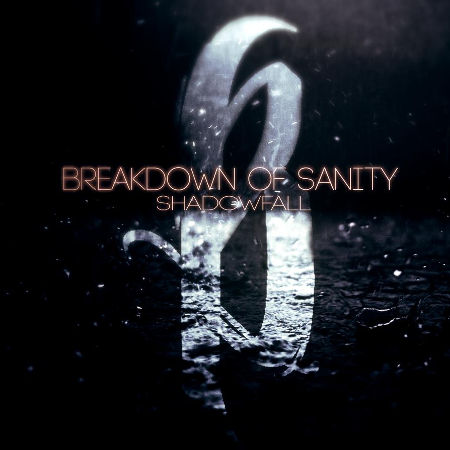 Breakdown Album Breakdown of Sanity Album