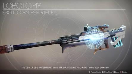 Lobotomy (Exotic Sniper Rifle by Rageblade66) by Rageblade66