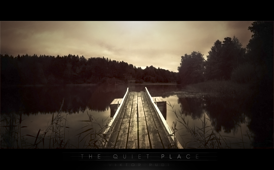The Quiet Place by GrandSpammer