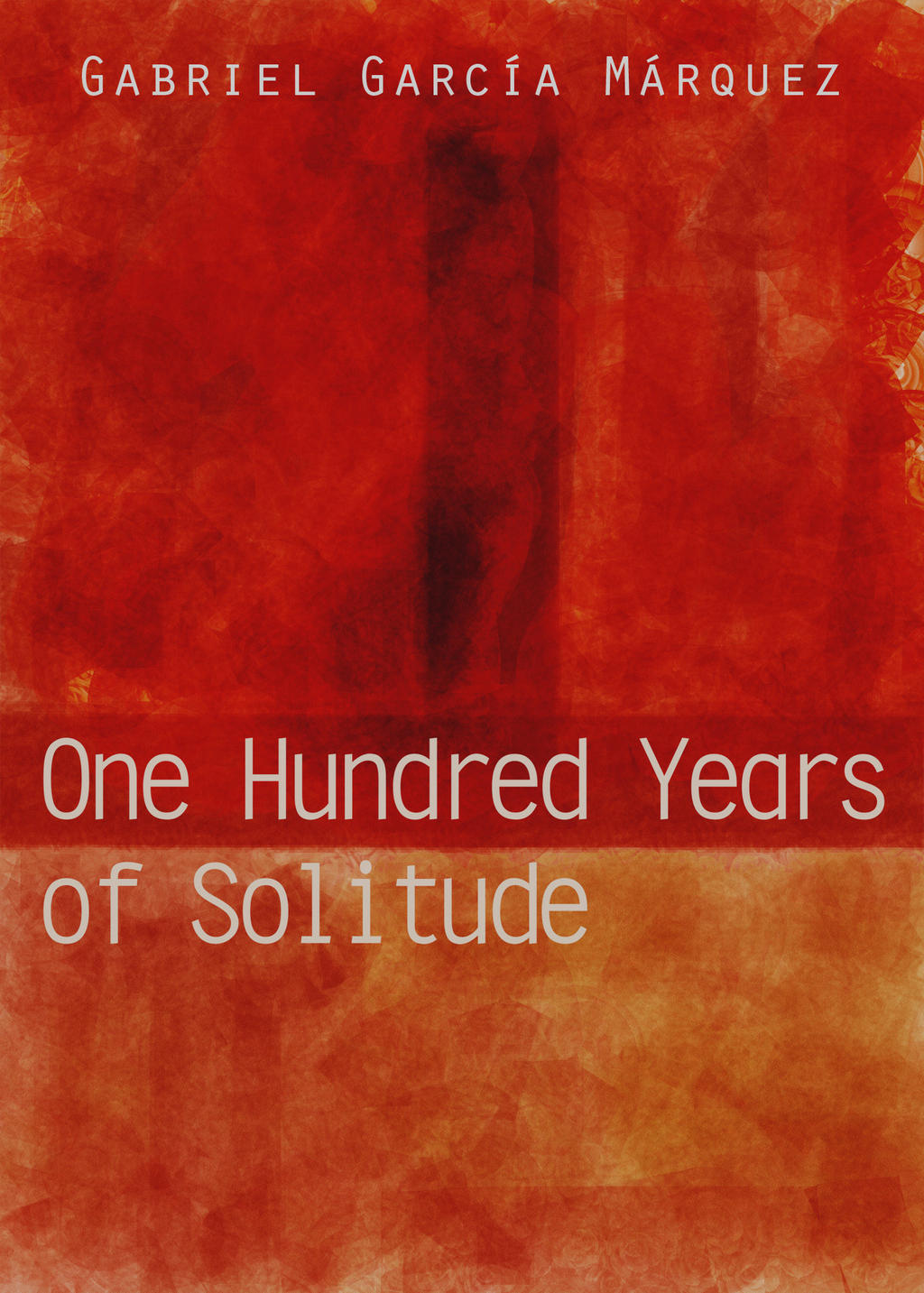 one hundred years of solitude a novel One hundred years of solitude (1967 book) book recommendations about india books about india novel recommendations recommendations novels book recommendations books india what is your review of one hundred years of solitude (1967 book) update cancel answer wiki  how and why should one read one hundred years of solitude.