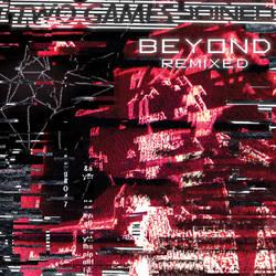 Beyond: Remixed