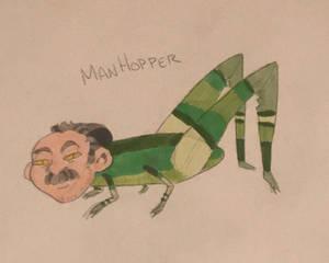 Behold, the ManHopper