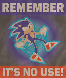 It's No Use! Poster by WolfTron