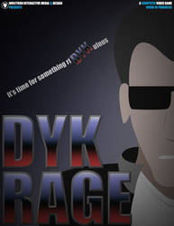 Dyk Rage Poster by WolfTron