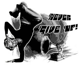 Never give up by srcrew