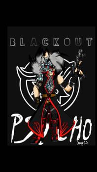 Black Out Psycho AKA Kamarov Patashnik
