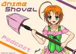 Anime Shovel Podcast Mascot Promo