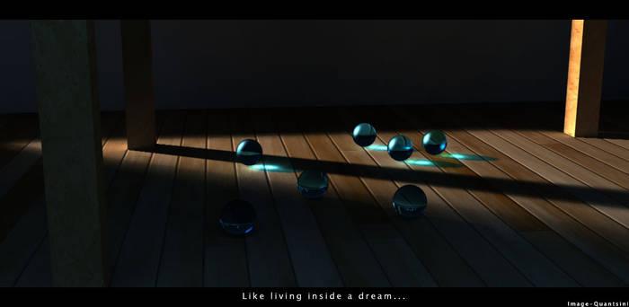 Like Living Inside a Dream