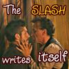 The slash writes itself by CarnieBoys